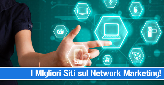 i migliori siti sul network marketing