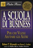 A Scuola di Business - Robert Kiyosaki