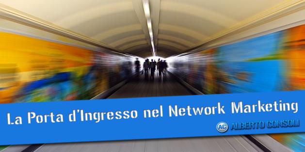 la porta d'ingresso nel network marketing