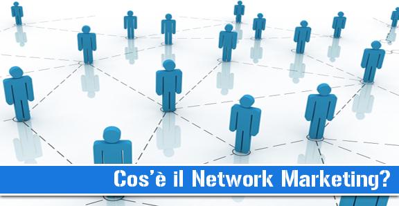 network marketing cos'è?
