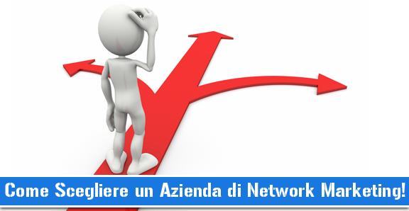 Network Marketing: Scegliere Azienda