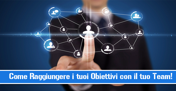network marketing obiettivi team