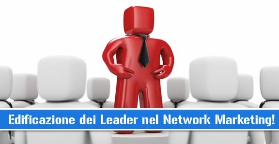 edificazione leader network marketing