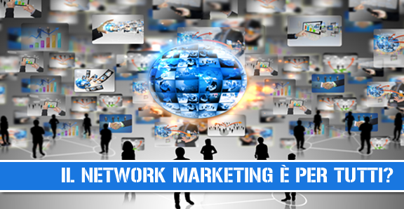 network marketing per tutti