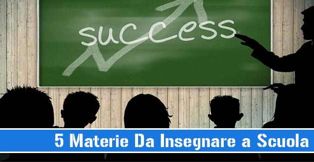 5 materie da insegnare a scuola