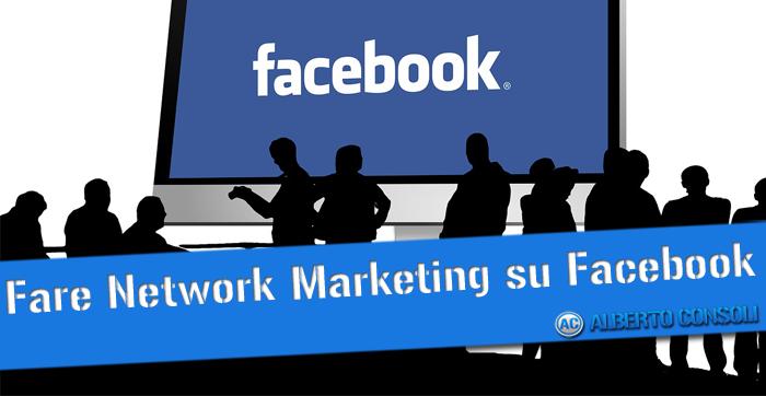 network marketing su facebook