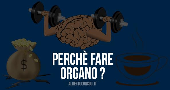 perchè fare organo gold italia